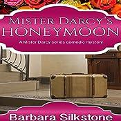 Mister Darcy's Honeymoon | Barbara Silkstone,  A Lady
