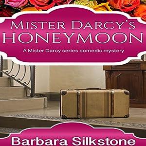 Mister Darcy's Honeymoon Audiobook