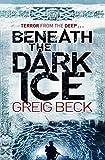 Beneath the Dark Ice (Alex Hunter Book 1)