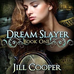 The Dream Slayer Audiobook