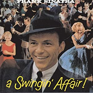 Frank Sinatra -  A Swingin` Affair