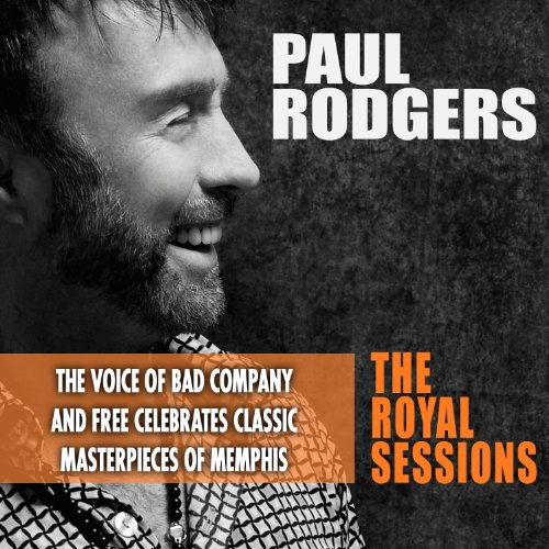 Paul Rodgers – The Royal Sessions (Deluxe Edition) (2014) [FLAC]