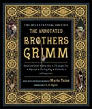 Image of The Annotated Brothers Grimm (The Bicentennial Edition)