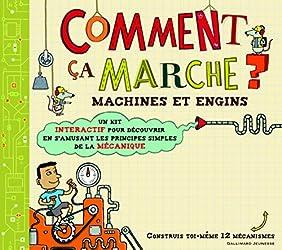 Comment ça marche?: Machines et engins