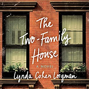 The Two-Family House Audiobook