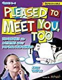img - for Pleased to Meet You, Too: Biographies and Activities about Popular Performers book / textbook / text book