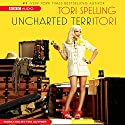 uncharted terriTORI (       UNABRIDGED) by Tori Spelling Narrated by Tori Spelling
