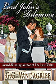 Lord John's Dilemma (The Grenville Chronicles Book 2)