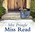 Mrs Pringle Audiobook by  Miss Read Narrated by Gwen Watford
