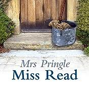 Mrs Pringle | [Miss Read]