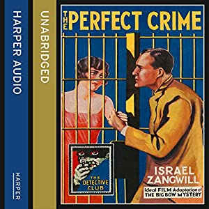 The Perfect Crime: The Big Bow Mystery Audiobook