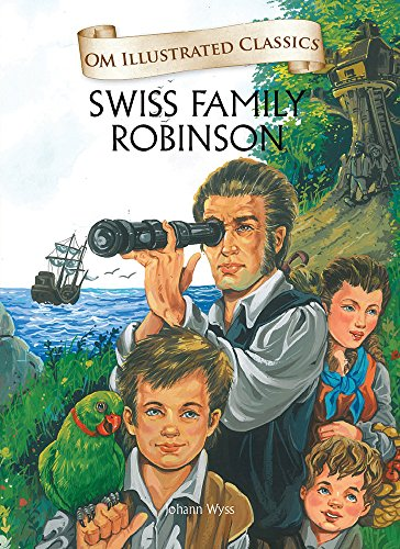 Johann David Wyss - Swiss Family Robinson: Om Illustrated Classics