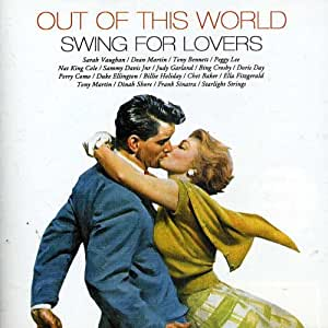 Out of This World - Swing for Lovers [Import]