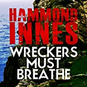Wreckers Must Breathe | [Hammond Innes]