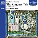 The Knight's Tale (       UNABRIDGED) by Geoffrey Chaucer Narrated by Richard Bebb