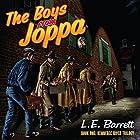 The Boys from Joppa: Kennebec River Trilogy, Book 1 Hörbuch von L E Barrett Gesprochen von: Ted Gitzke