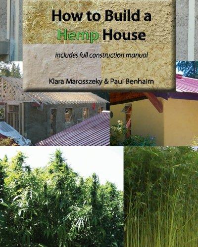 How to build a HEMP HOUSE: Volume 1
