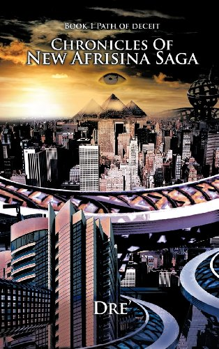 Chronicles Of New Afrisina Saga: Book 1 Path of deceit
