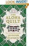 The Aloha Quilt: An Elm Creek Quilts Novel (The Elm Creek Quilts Book 16)