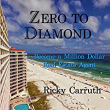 Zero to Diamond Audiobook by Ricky Carruth Narrated by Rich Germaine