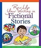 img - for REV Up Your Writing in Fictional Stories book / textbook / text book