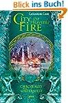 City of Heavenly Fire: Chroniken der...