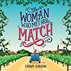 The Woman Who Met Her Match: A funny romantic comedy that will make you laugh out loud! Hörbuch von Fiona Gibson Gesprochen von: Emma Gregory