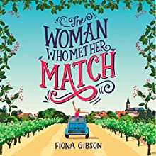 The Woman Who Met Her Match: A funny romantic comedy that will make you laugh out loud! | Livre audio Auteur(s) : Fiona Gibson Narrateur(s) : Emma Gregory
