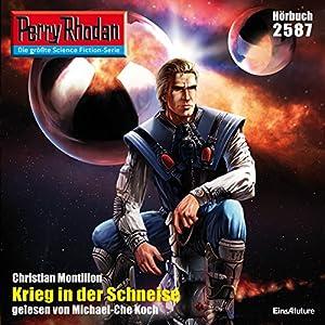 Krieg in der Schneise (Perry Rhodan 2587) Hörbuch