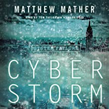 CyberStorm Audiobook by Matthew Mather Narrated by Tom Taylorson