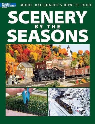 Scenery by the Seasons Model Railroader Books Model Railroaders How-to Guide089024751X