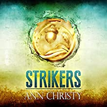 Strikers (       UNABRIDGED) by Ann Christy Narrated by Teri Schnaubelt