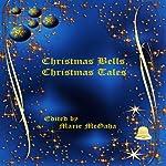 Christmas Bells, Christmas Tales | Marie McGaha