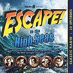 Escape to the High Seas | William Robson,Norman Macdonnell,Antony Ellis
