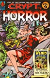 img - for CRYPT OF HORROR Vol 9 Weird Tales Of The Future! Pre-code Horror Comics (Volume 9) book / textbook / text book