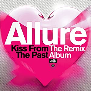 Kiss from the Past: the Remix Album