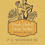 Pearls, Girls, and Monty Bodkin | P. G. Wodehouse