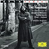Bryn Terfel - The Vagabond & other songs by Vaughan Williams, Butterworth, Finzi & Ireland ~ Ralph Vaughan Williams