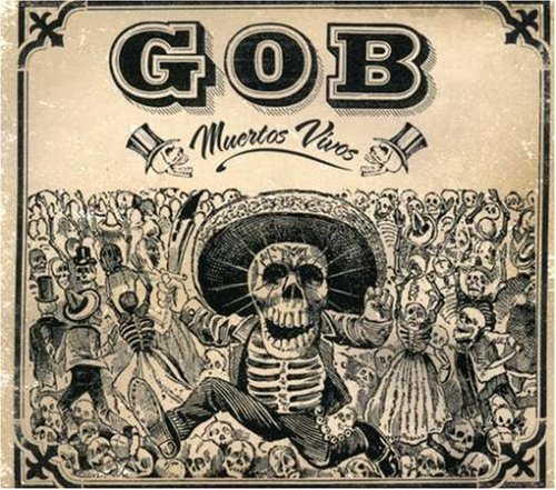 Gob - Muertos Vivos - Zortam Music