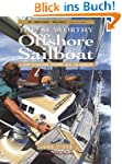 Seaworthy Offshore Sailboat: A Guide...