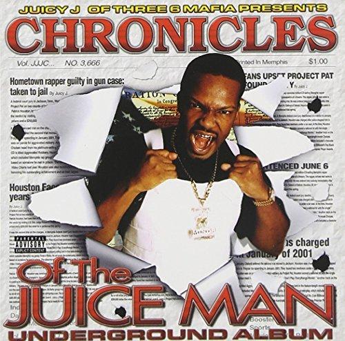 chronicles-of-the-juice-man-u-by-juicy-j-triple-6-mafia-2002-07-02