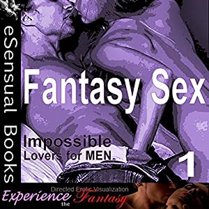Fantasy Sex: Volume I Audiobook