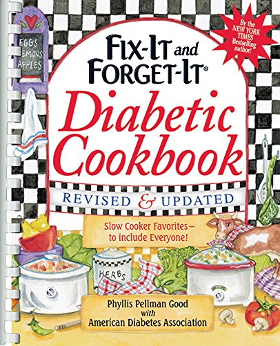 Fix-It and Forget-It Diabetic Cookbook Revised and Updated: 550 Slow Cooker Favorites--To Include Everyone! (Fix-It and Enjoy-It!) (Diabetic Crock Pot Cookbook compare prices)
