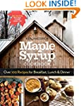 Maple Syrup Cookbook, 3rd Edition: Ov...