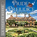 Pride and Prejudice (Dramatized) (       UNABRIDGED) by Jane Austen Narrated by Kate Burton, Miriam Margolyes, Kevin Theis, Joao de Sousa, Melanie Dix, Elizabeth Laidlaw, Frances Limoncelli