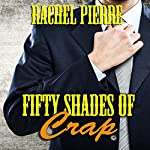 Fifty Shades of Crap | Rachel Pierre