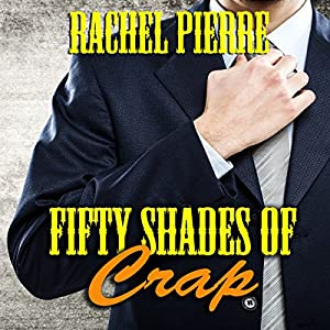 Fifty Shades of Crap Audiobook