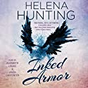 Inked Armor (       UNABRIDGED) by Helena Hunting Narrated by Elizabeth Louise, Jason Carpenter