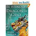 El reino del drag�n de oro (Las memorias del �guila y el Jaguar)