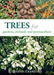 Trees for Gardens, Orchards, and Perm...